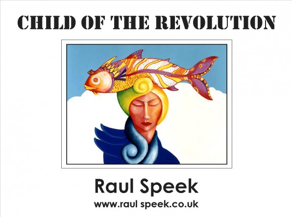 Raul speek Child of the Revolution